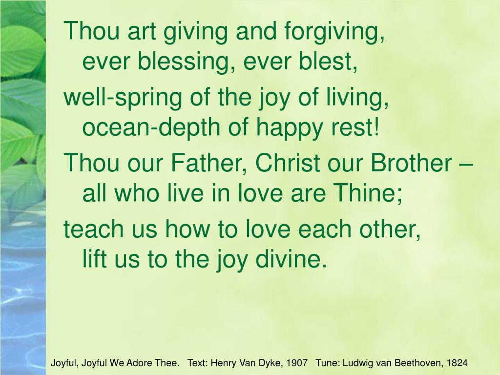 Thou art giving and forgiving,