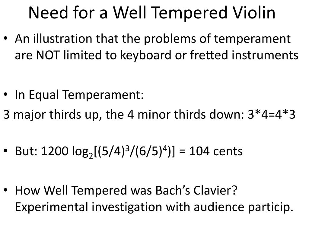 Need for a Well Tempered Violin