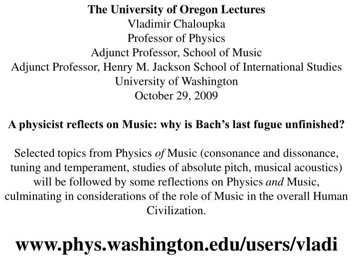 The University of Oregon Lectures