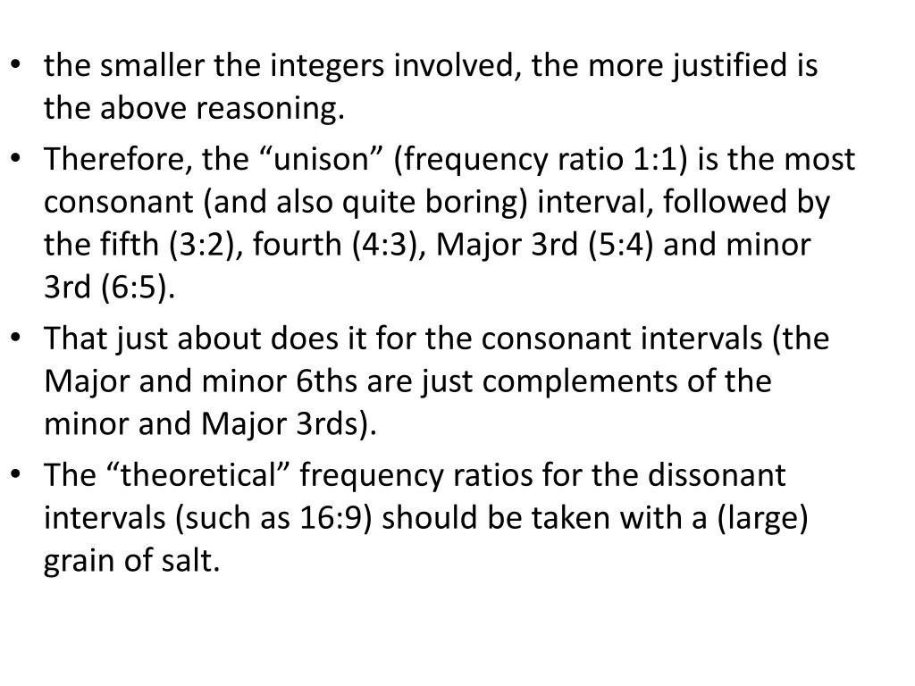 the smaller the integers involved, the more justified is the above reasoning.