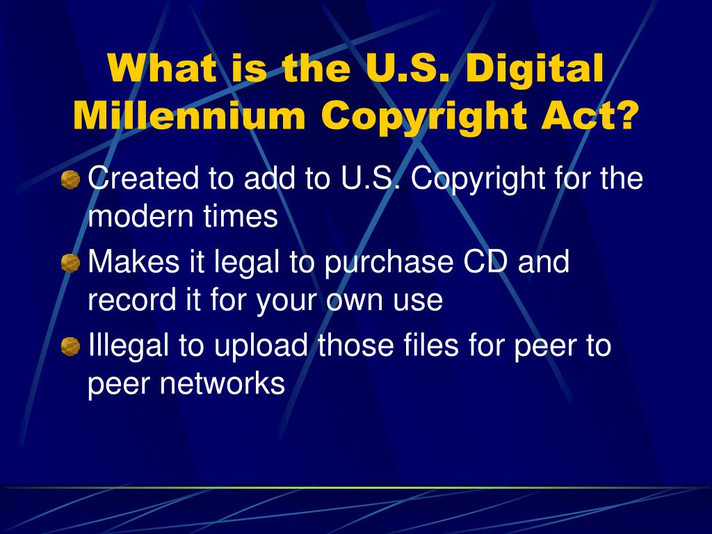 What is the U.S. Digital Millennium Copyright Act?
