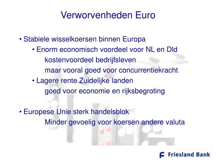 Verworvenheden Euro