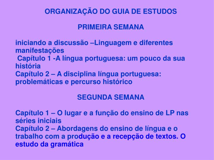 ORGANIZAO DO GUIA DE ESTUDOS
