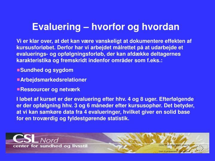 Evaluering – hvorfor og hvordan