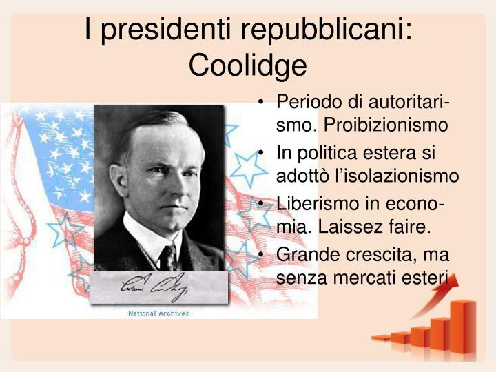 I presidenti repubblicani: Coolidge