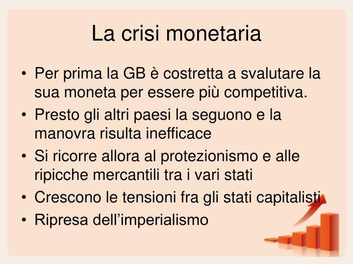 La crisi monetaria