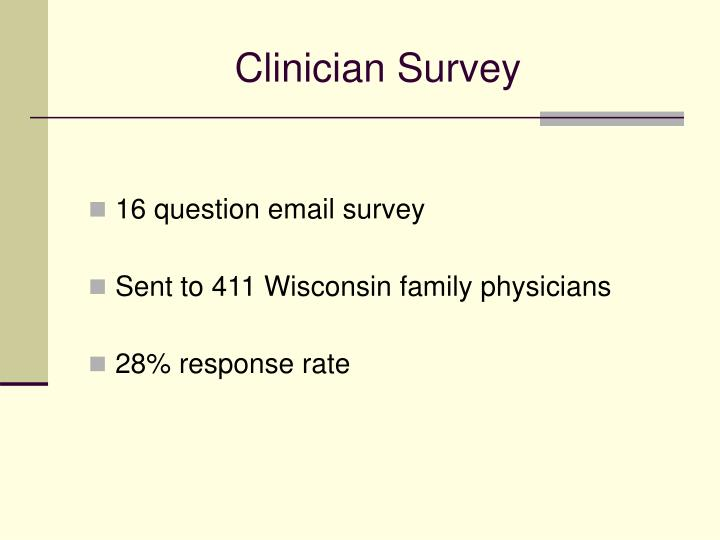 Clinician Survey