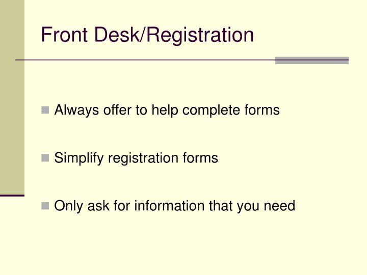 Front Desk/Registration