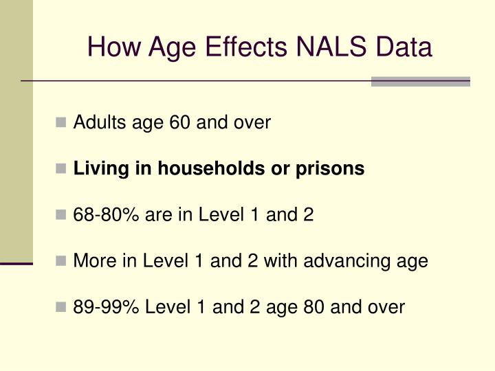 How Age Effects NALS Data