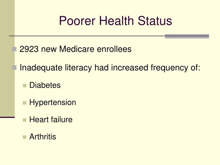 Poorer Health Status