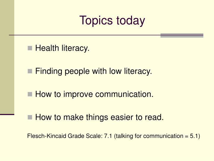 Topics today