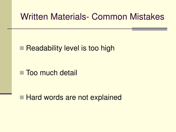 Written Materials- Common Mistakes
