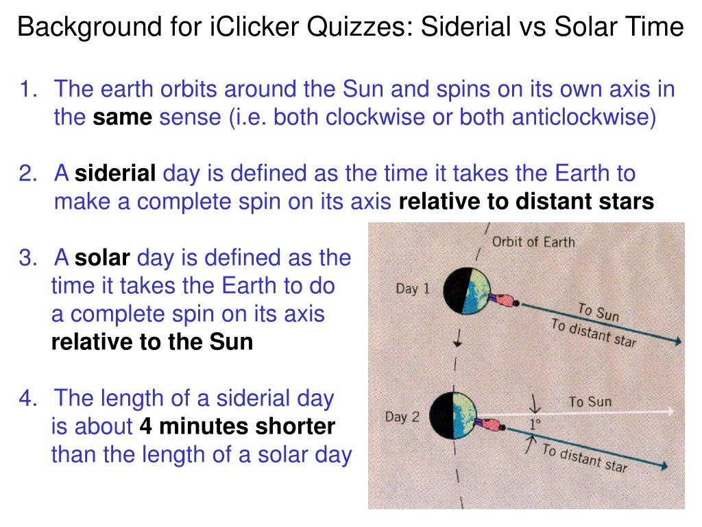 Background for iClicker Quizzes: Siderial vs Solar Time