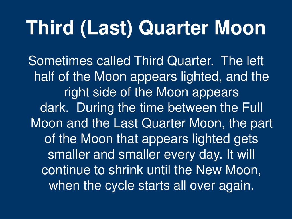 Third (Last) Quarter Moon