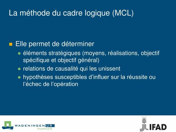 La méthode du cadre logique (MCL)