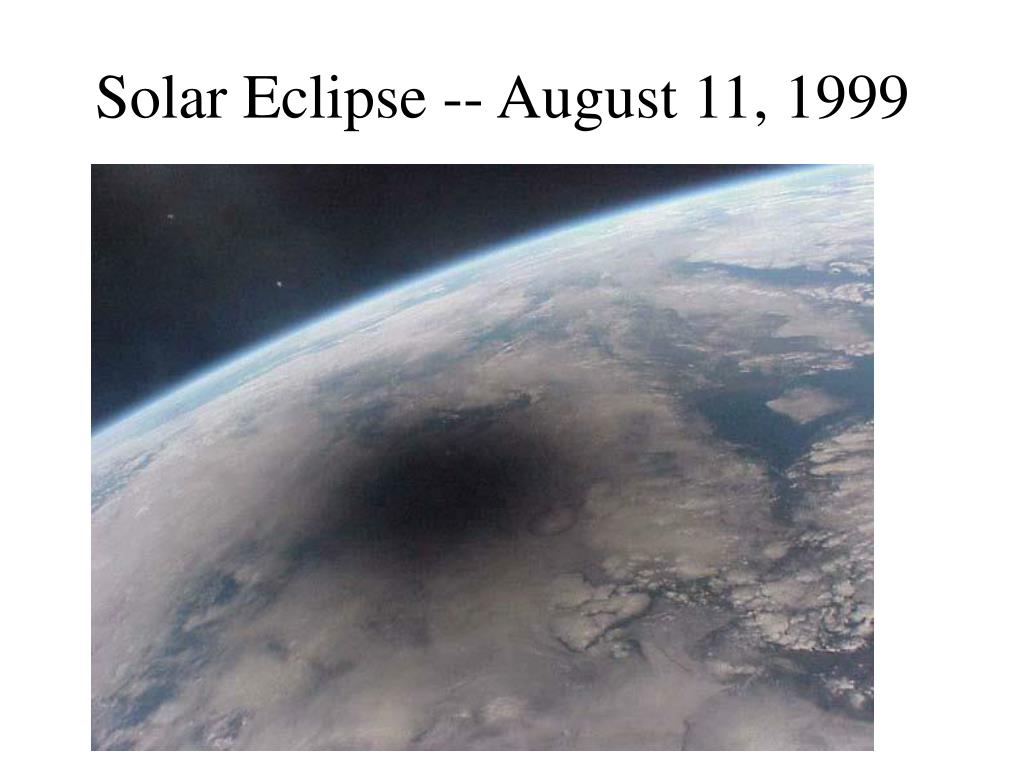 Solar Eclipse -- August 11, 1999