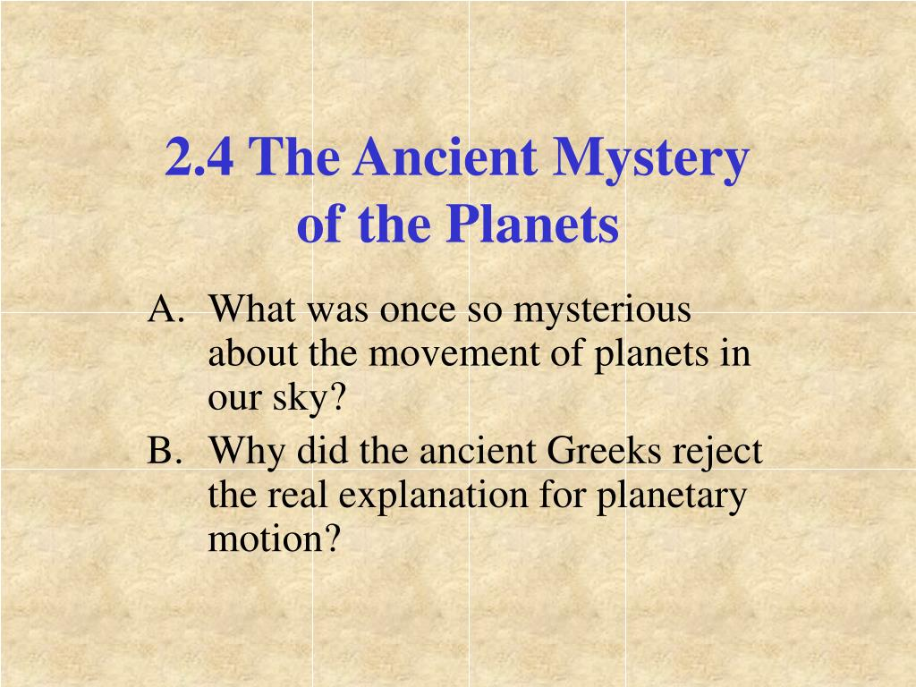 2.4 The Ancient Mystery of the Planets