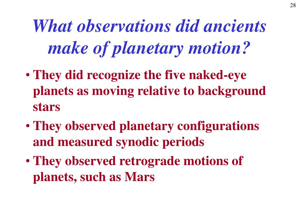 What observations did ancients make of planetary motion?