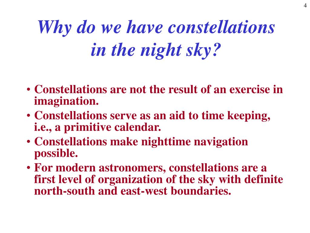Why do we have constellations in the night sky?