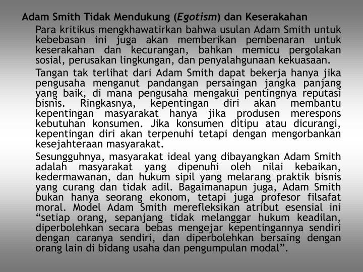 Adam Smith Tidak Mendukung (