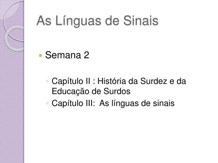 As Línguas de Sinais