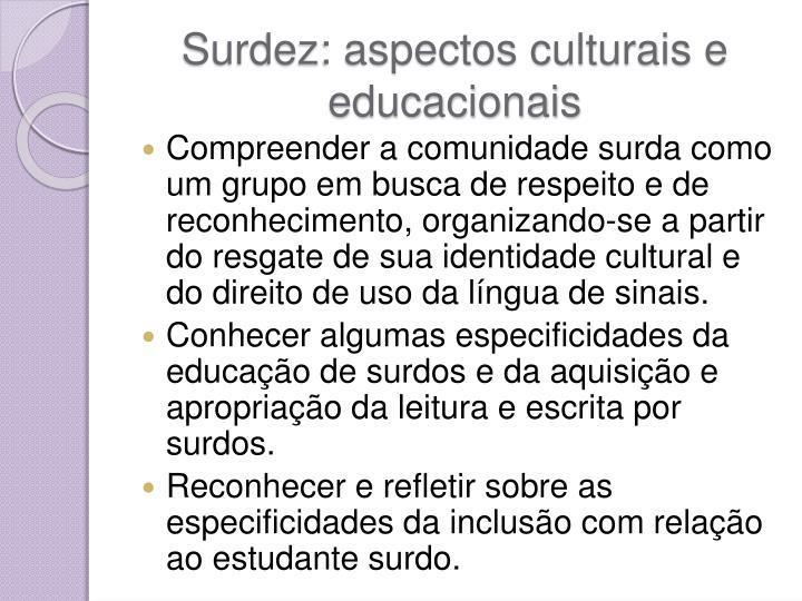 Surdez: aspectos culturais e educacionais
