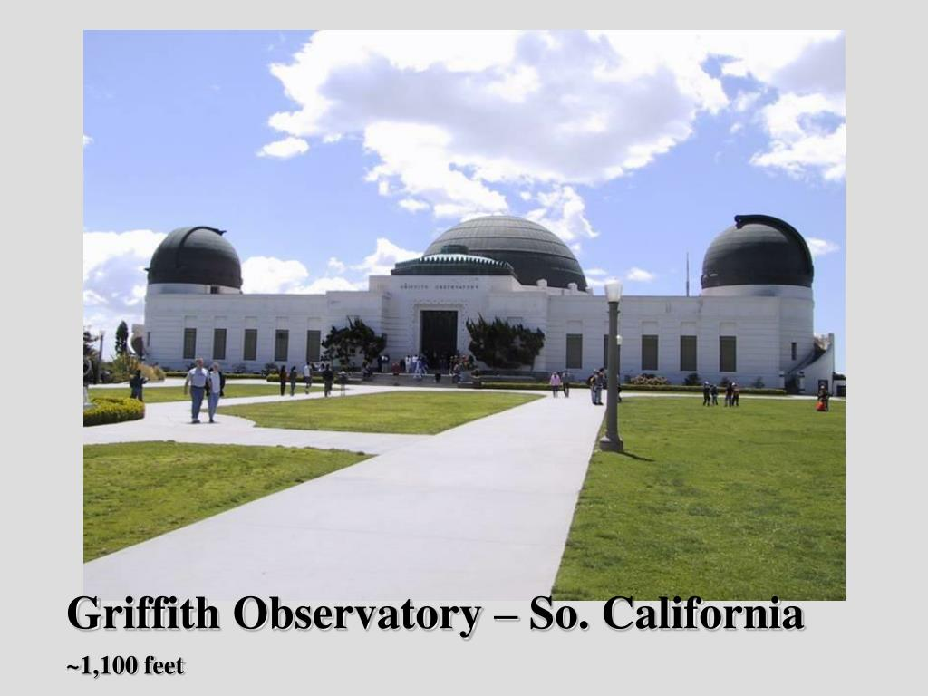 Griffith Observatory – So. California