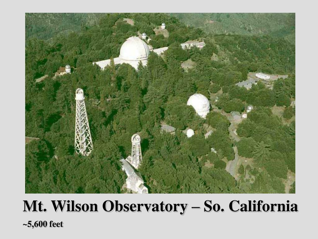 Mt. Wilson Observatory – So. California