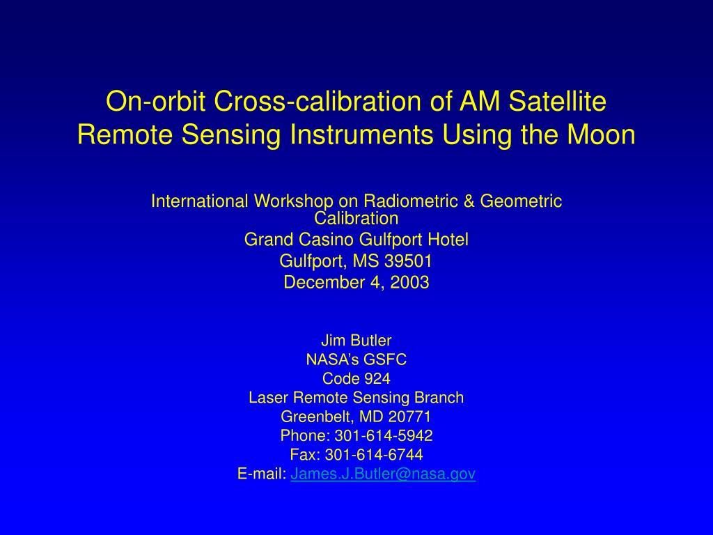 on orbit cross calibration of am satellite remote sensing instruments using the moon