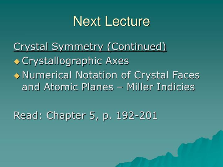 Next Lecture