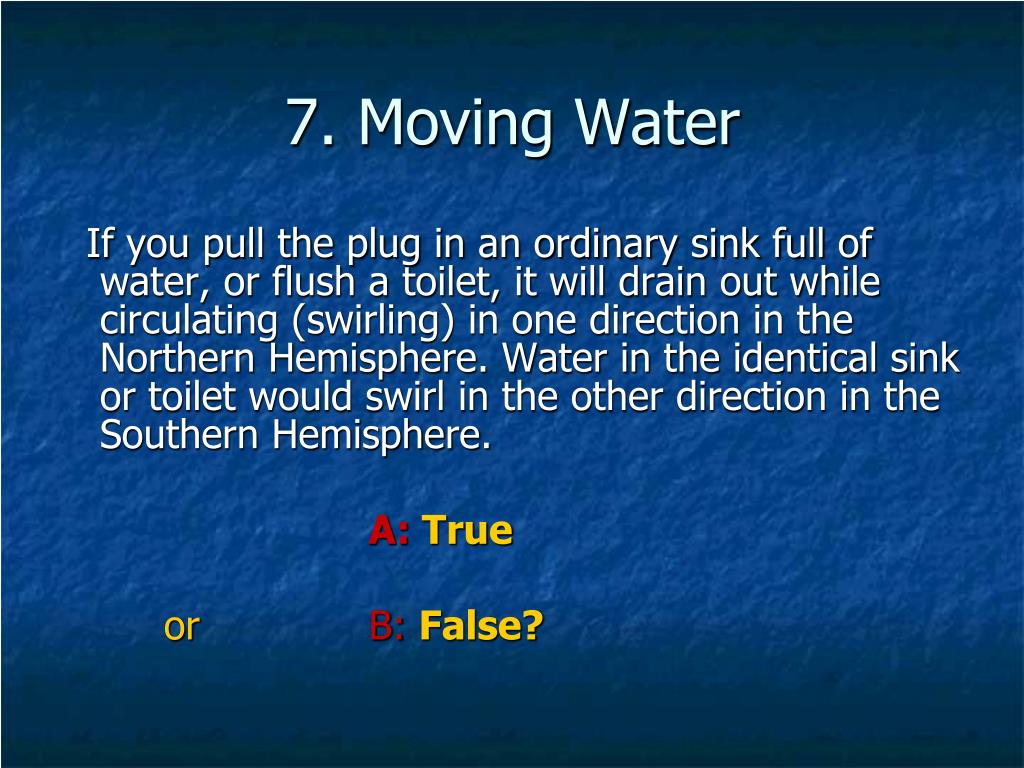 7. Moving Water