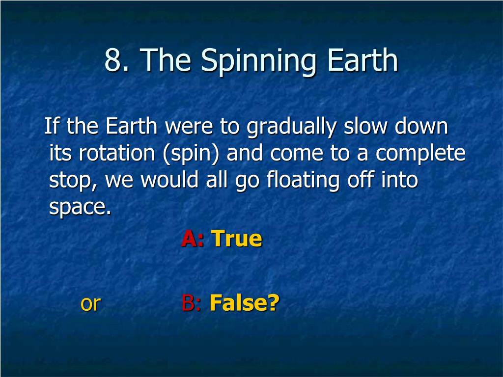 8. The Spinning Earth