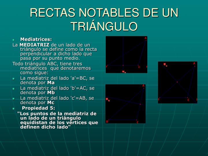 RECTAS NOTABLES DE UN TRIÁNGULO