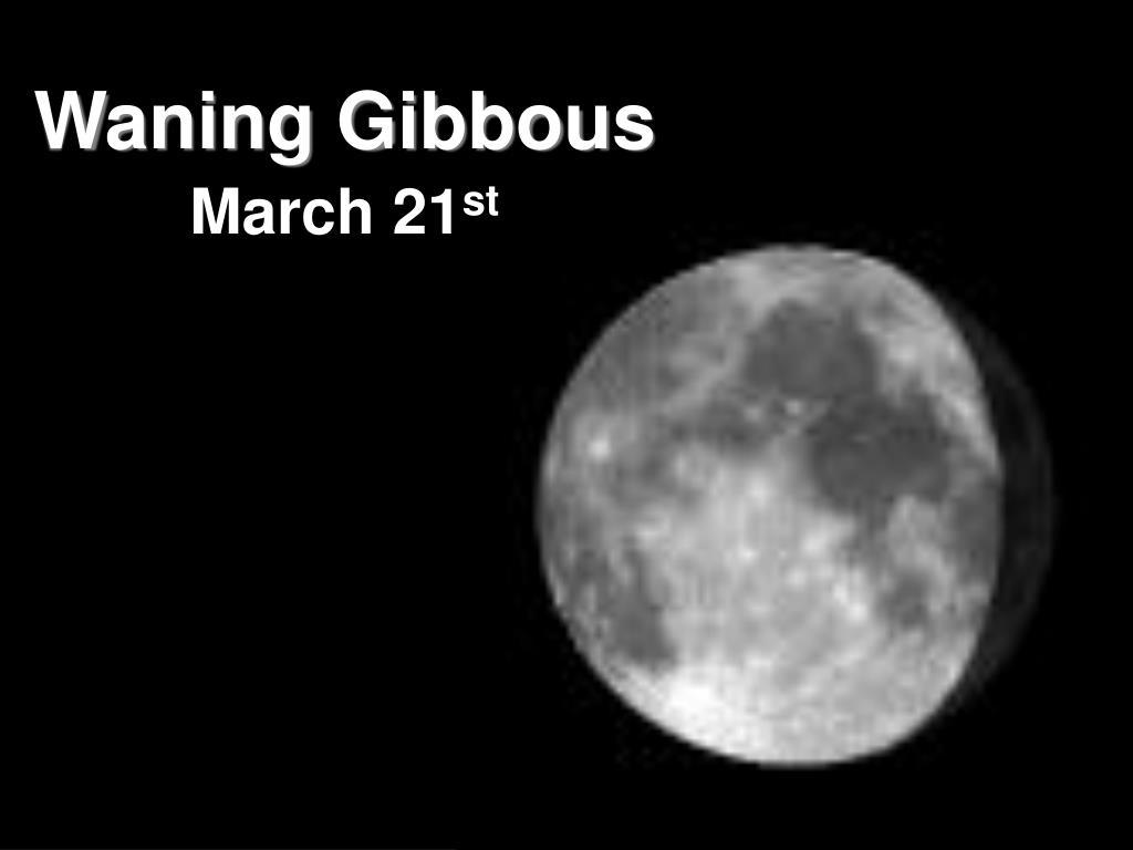 Waning Gibbous