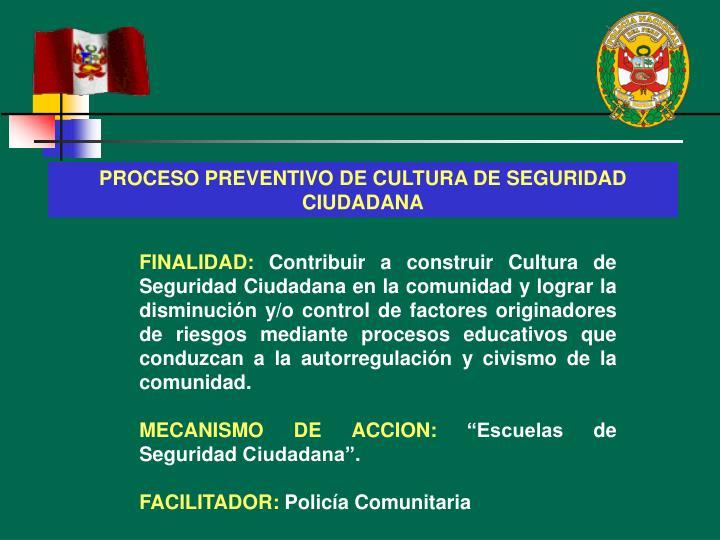 PROCESO PREVENTIVO DE CULTURA DE SEGURIDAD CIUDADANA