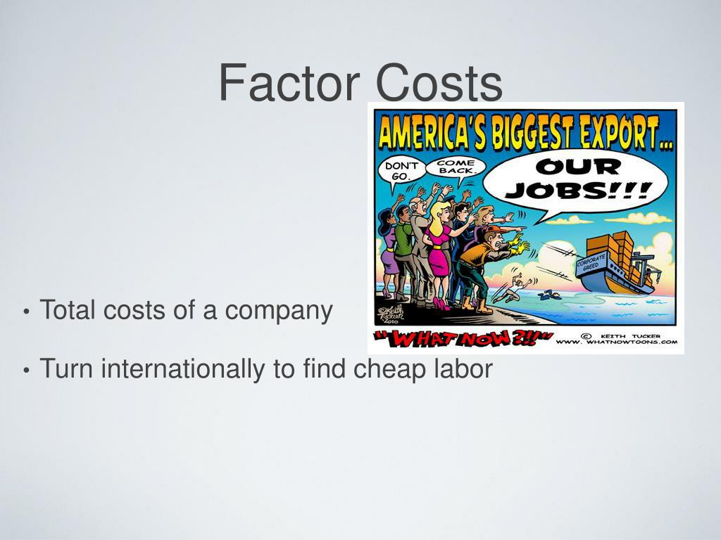 Factor Costs