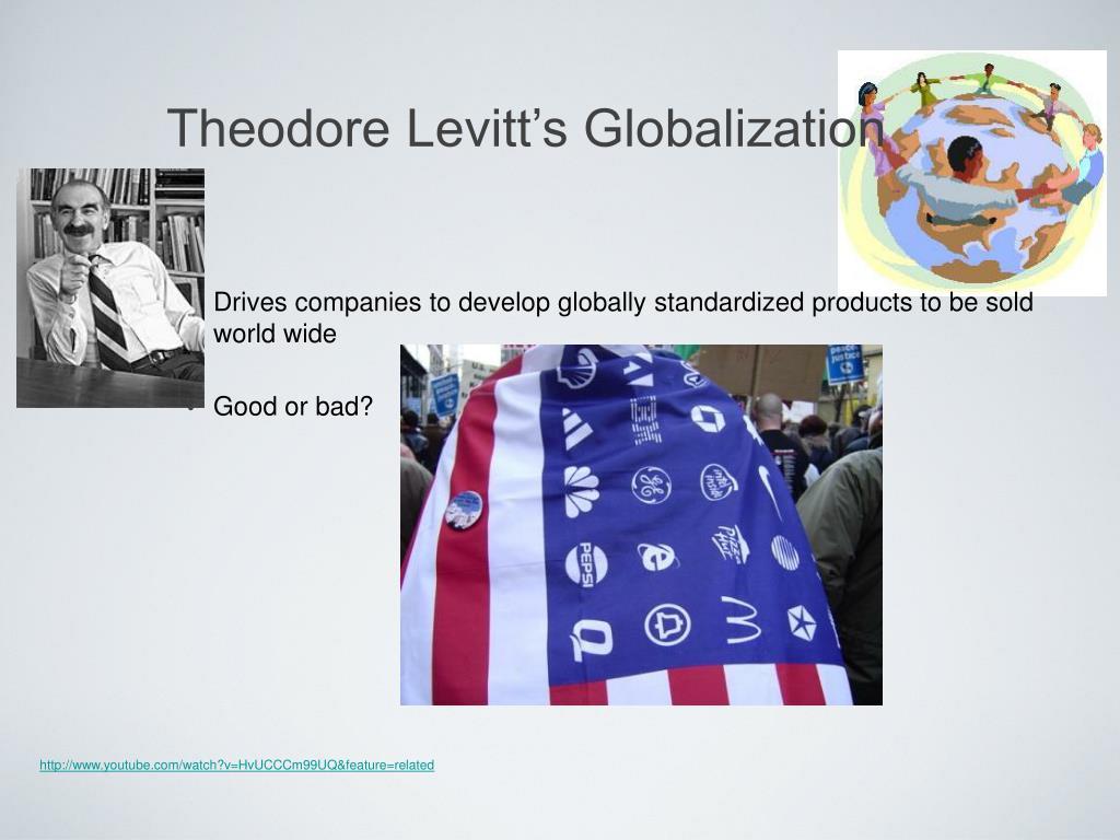 Theodore Levitt's Globalization