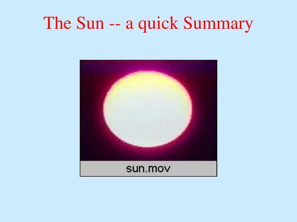 The Sun -- a quick Summary
