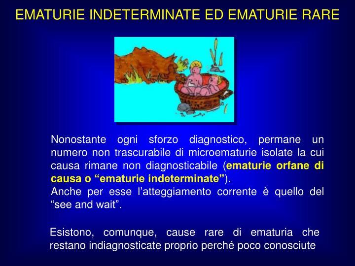 EMATURIE INDETERMINATE ED EMATURIE RARE