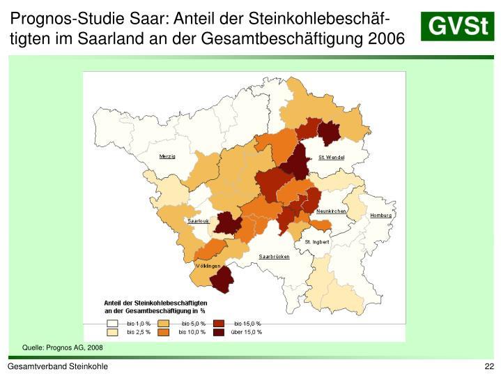 Prognos-Studie Saar: Anteil der Steinkohlebeschäf-tigten im Saarland an der Gesamtbeschäftigung 2006
