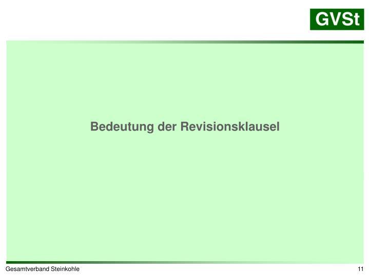 Bedeutung der Revisionsklausel