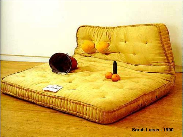Sarah Lucas - 1990