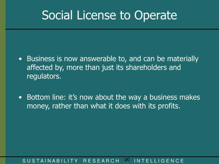 Business is now answerable to, and can be materially affected by, more than just its shareholders and regulators.