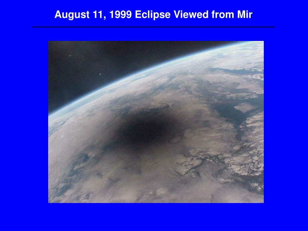 August 11, 1999 Eclipse Viewed from Mir
