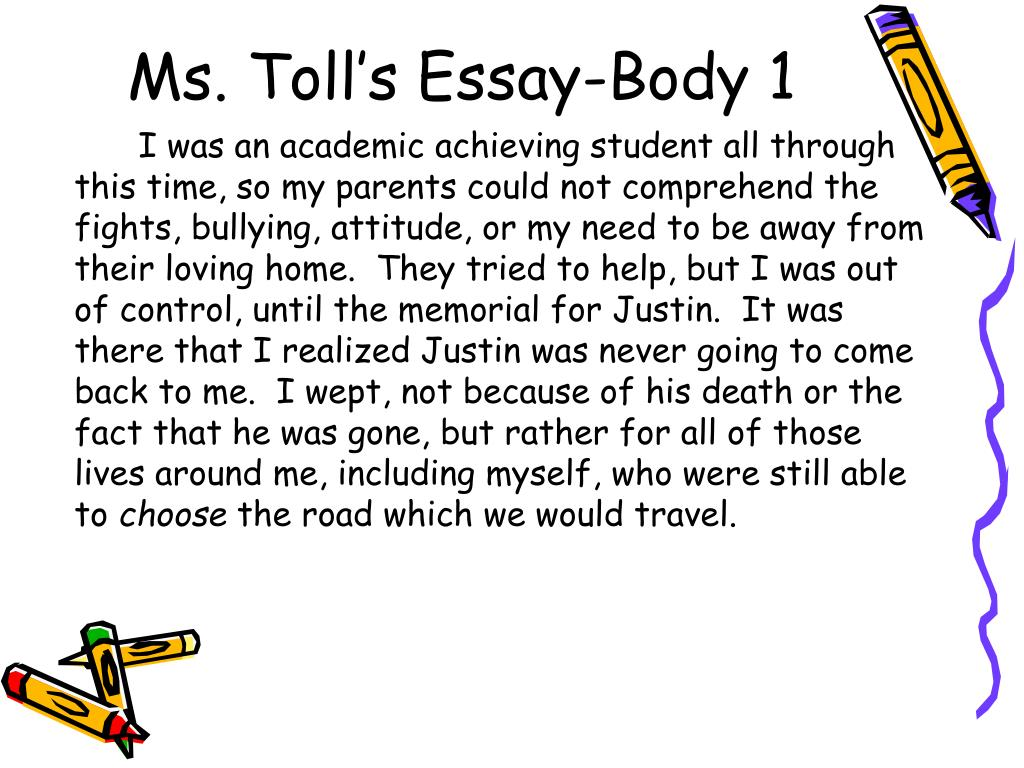 Ms. Toll's Essay-Body 1
