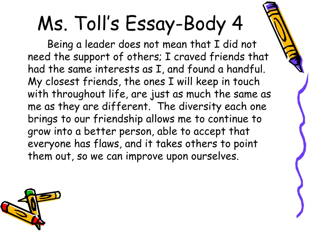 Ms. Toll's Essay-Body 4