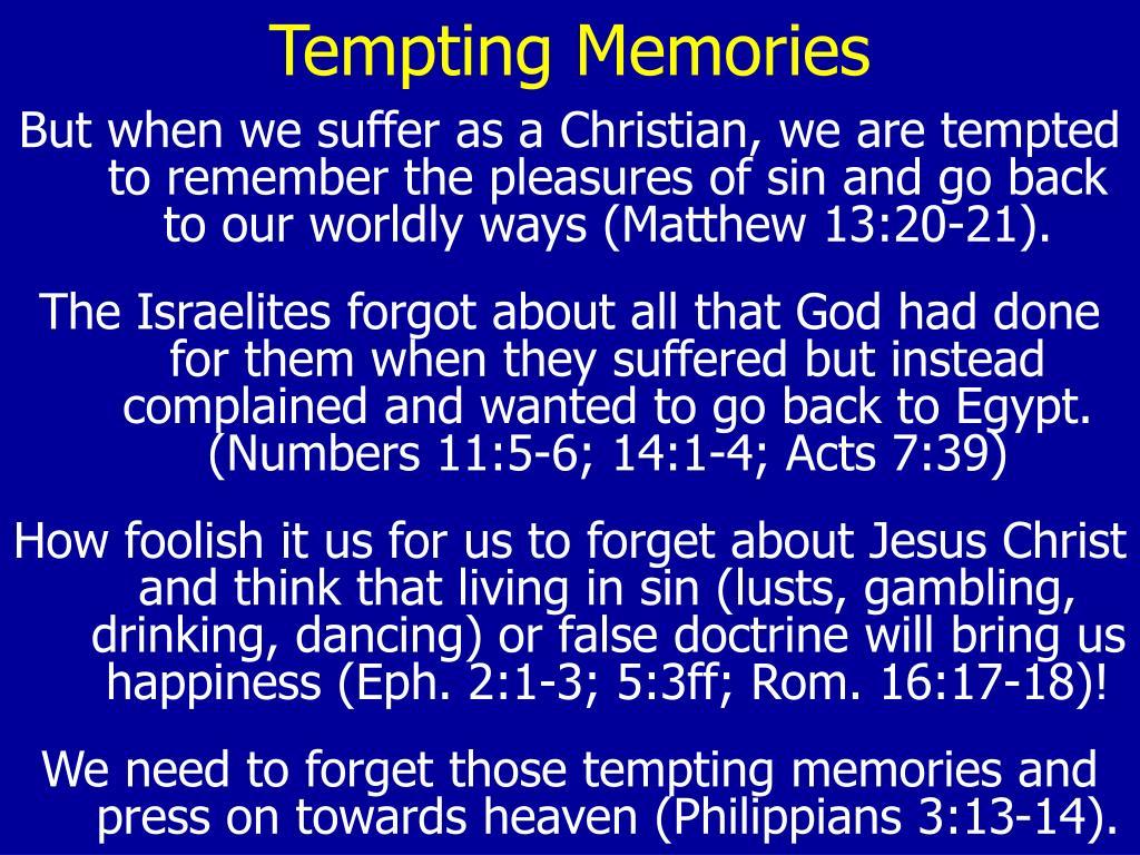 Tempting Memories