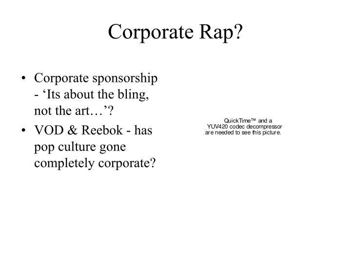 Corporate Rap?