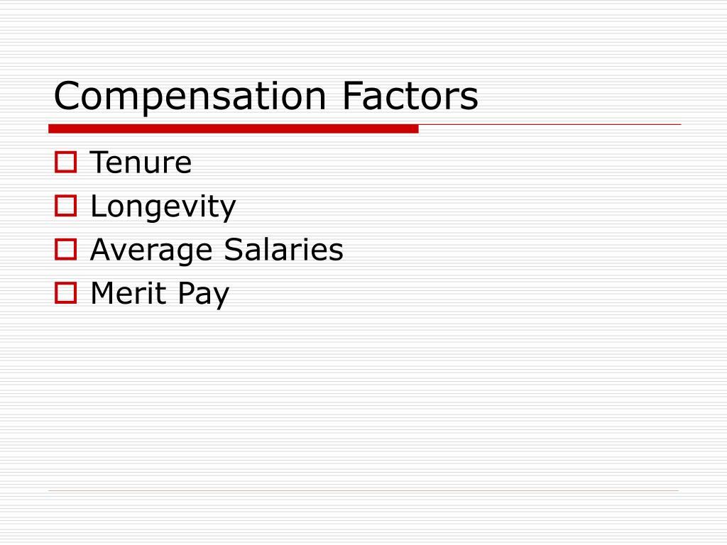 Compensation Factors