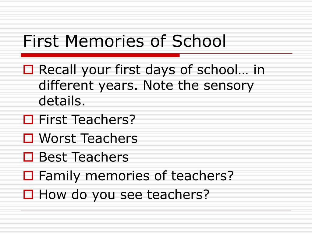 First Memories of School